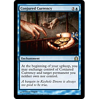 Conjured Currency ( Foil )