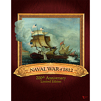 Naval War of 1812: 200th Anniversary Limited Edition