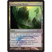 Encroaching Wastes (FNM april 2014)