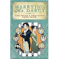 Marrying Mr. Darcy - The Pride & Prejudice Card Game