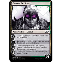 Garruk the Slayer