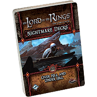 Lord of the Rings: The Card Game: Over Hill and under Hill - Nightmare Deck
