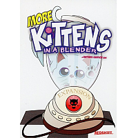 More Kittens In A Blender (Expansion)