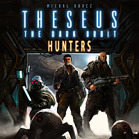 Theseus: The Dark Orbit –Hunters