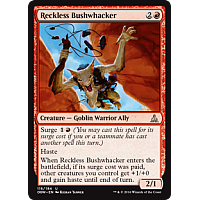 Reckless Bushwhacker ( Foil )