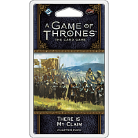 A Game of Thrones LCG 2nd Ed. - War of Five Kings Cycle#4 There Is My Claim