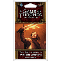 A Game of Thrones LCG 2nd Ed. - Blood And Gold Cycle#6 The Brotherhood Without Banners