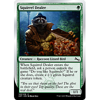 Squirrel Dealer