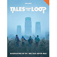 Tales From The Loop Role-Playing Game