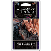 A Game of Thrones LCG 2nd Ed. - Dance of Shadows Cycle#1 The Shadow City