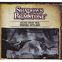 Shadows Of Brimstone: Undead Outlaws and Undead Gunslingers Deluxe Enemy Pack