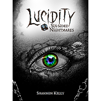 Lucidity - Six Sided Nightmares