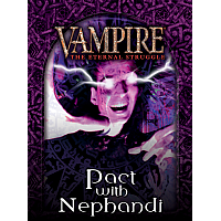 Vampire: The Eternal Struggle - Pact with Nephandi