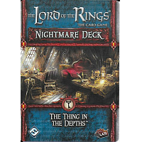 Lord of the Rings: The Card Game: The Thing in the Depths - Nightmare Deck