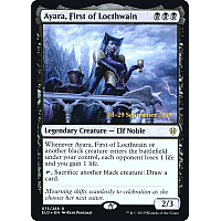 Ayara, First of Locthwain ( Foil ) (Throne of Eldraine Prerelease)