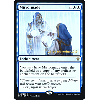 Mirrormade ( Foil ) (Throne of Eldraine Prerelease)