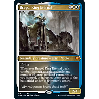 Brago, King Eternal (Foil Etched)